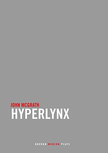 Hyperlynx (Oberon Modern Plays): John McGrath
