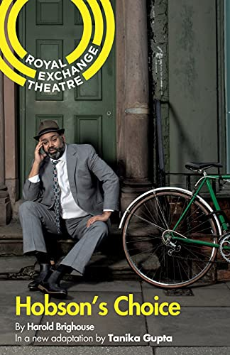 Hobson's Choice (Oberon Modern Plays): Gupta, Tanika, Brighouse,