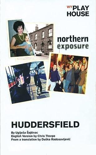 9781840024494: Huddersfield (Oberon Modern Plays)