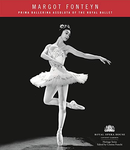9781840024609: Margot Fonteyn (Royal Opera House Heritage)