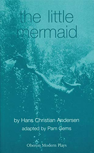 The Little Mermaid: Sphinx Theatre Company Presents: Andersen, Hans Christian