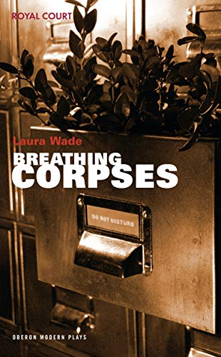 9781840025460: Breathing Corpses (Oberon Modern Plays)