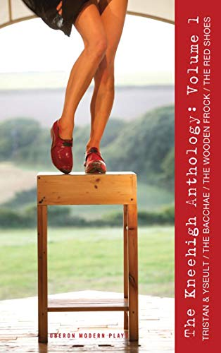 Tristan & Yseult and other plays (Paperback): Kneehigh Theatre