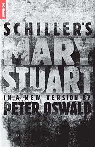 9781840025798: Schiller's Mary Stuart: in a new version