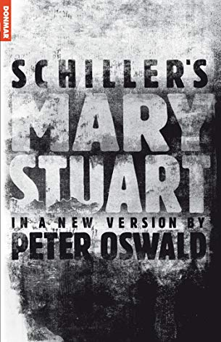 9781840025798: Mary Stuart (Oberon Classics)