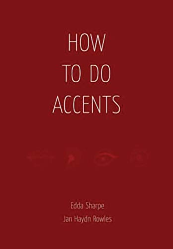 9781840026009: How to do Accents: The Essential Handbook for Every Actor
