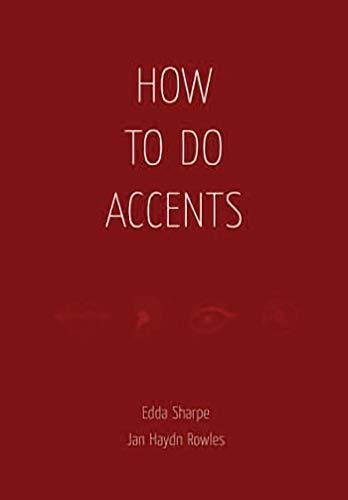 How to Do Accents: Edda Sharpe, Jan