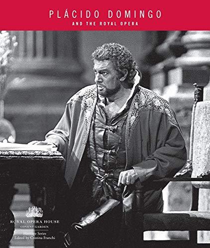 9781840026221: Placido Domingo and The Royal Opera