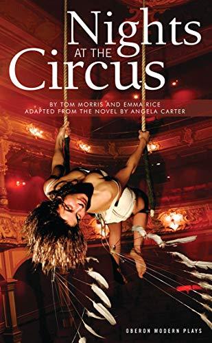 9781840026313: Nights at the Circus (Oberon Modern Plays)