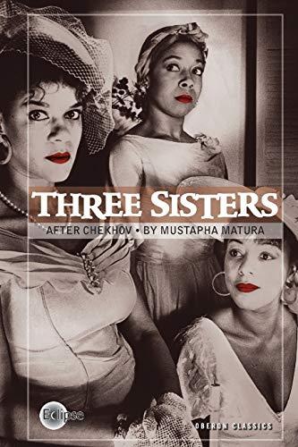 9781840026436: Three Sisters