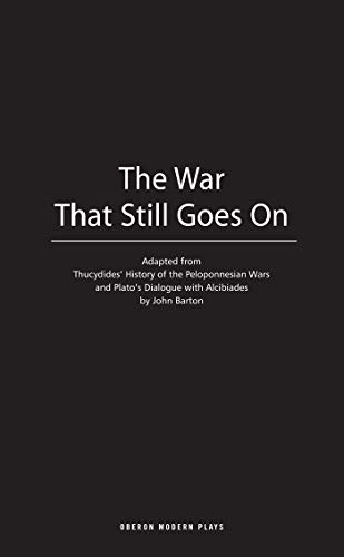 9781840026511: The War That Still Goes On (Oberon Modern Plays)