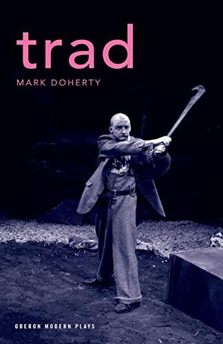 9781840026528: Trad (Oberon Modern Plays)