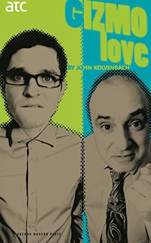 9781840026856: Gizmo Love (Oberon Modern Plays)