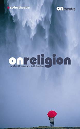 9781840027143: On Religion (Oberon Modern Plays)