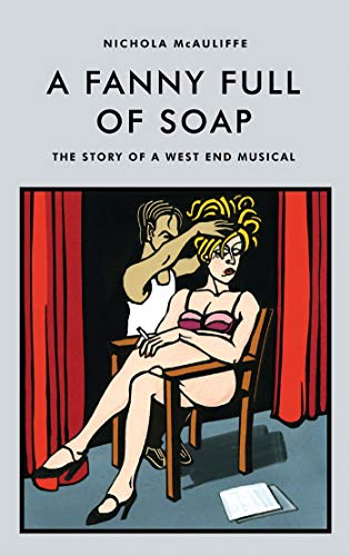 A Fanny Full of Soap: The Story: McAuliffe, Nichola