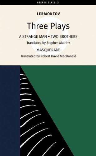 9781840027600: Three Plays (Lermontov) (Oberon Classics)