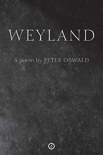Weyland (Oberon Modern Verse) (1840027673) by Oswald, Peter