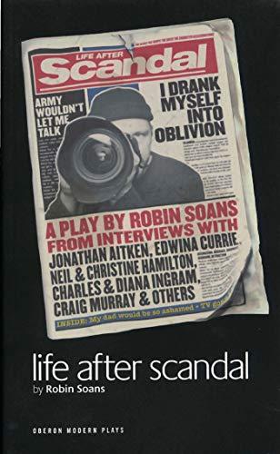 Life After Scandal: Robin Soans