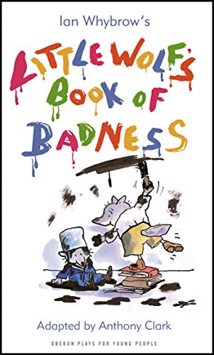 9781840028232: Little Wolf's Book of Badness (Oberon Plays for Young People)