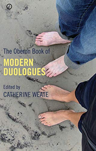 The Oberon Book of Duologues: Weate, Catherine
