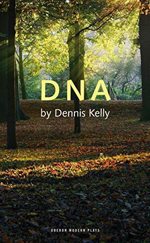 9781840028409: DNA (Oberon Modern Plays)