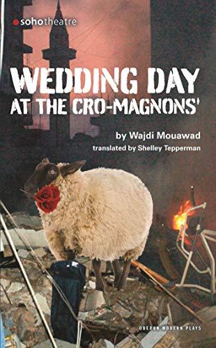 9781840028485: Wedding Day at the Cro-Magnons (Oberon Modern Plays)