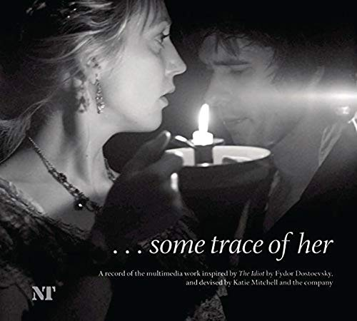 ...some trace of her (9781840028829) by Mitchell, Katie; Dostoevsky, Fyodor