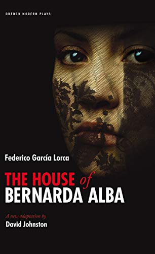 9781840028911: The House of Bernarda Alba: Play Without a Title (Oberon Modern Plays)
