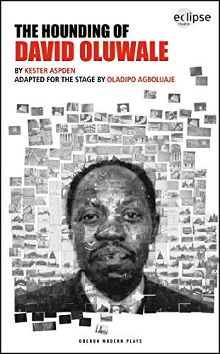 9781840029024: The Hounding of David Oluwale (Oberon Modern Plays)