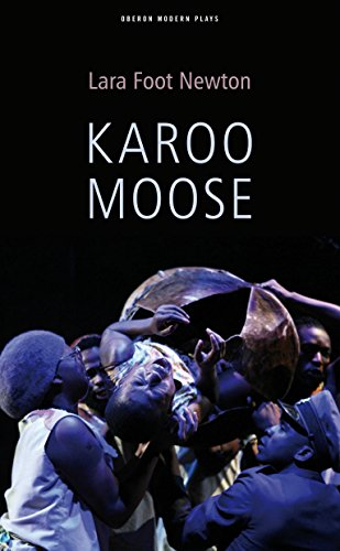 9781840029321: Karoo Moose (Oberon Modern Plays)