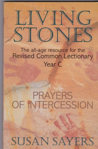 9781840030136: Living Stones: Prayers of Intercessions: The All-age Resource for the Revised Common Lectionary
