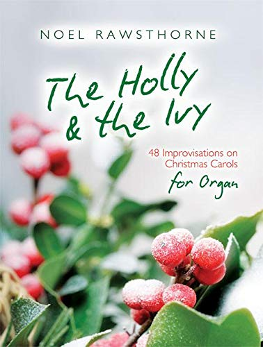 9781840030259: The Holly and the Ivy: Organs