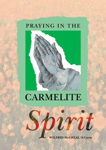 9781840031560: Praying in the Carmelite Spirit