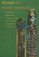Hymns Mostly Manuals: Hand, Colin