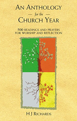 9781840031935: An Anthology for the Church Year: 500 Readings and Prayers for Worship and Reflection.