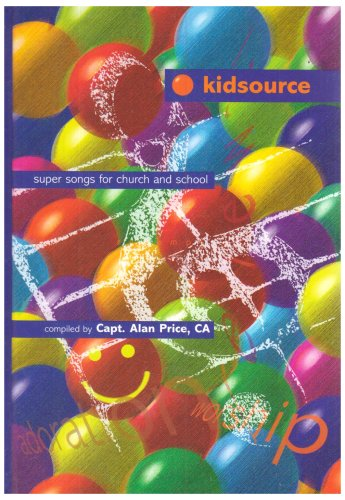 9781840033106: Kidsource: Super Songs for Church and School