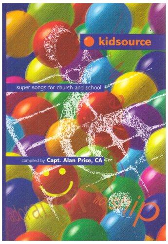 Kidsource Vol 1: Full Music: Price, Alan
