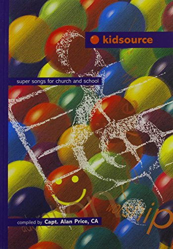 Kidsource: Words Edition: Super Songs for Church: Price, Alan