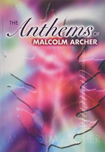 9781840035407: The Anthems of Malcolm Archer