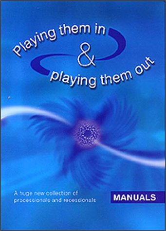 9781840035421: Playing Them In and Playing Them Out : Manuals