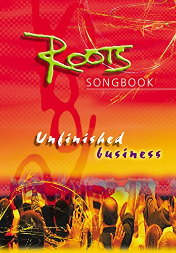 9781840035797: Roots Songbook: Unfinished Business