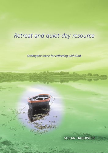 9781840037203: Retreat and Quiet-day Resource: Setting the Scence for Reflecting with God