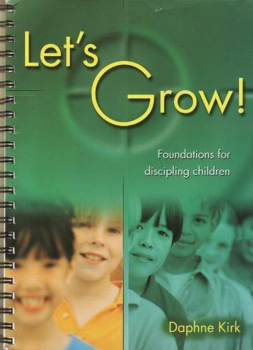 9781840037401: Let's Grow! - Foundations for discipling children