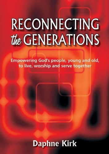 9781840038347: Reconnecting the Generations