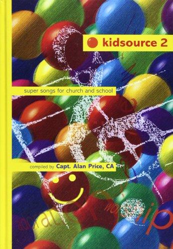 Kidsource Vol 2: Super Songs for Church