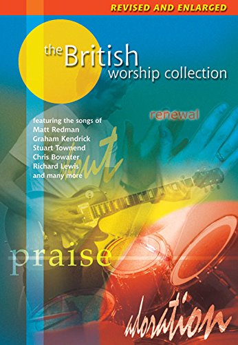 The British Worship Collection: Revised and Enlarged
