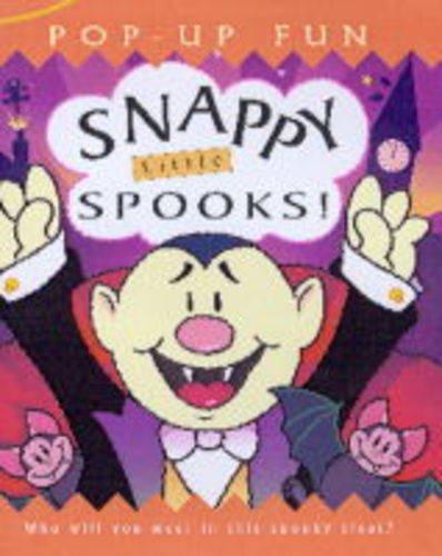 9781840111156: Snappy Little Spooks! (Snappy pop-ups)