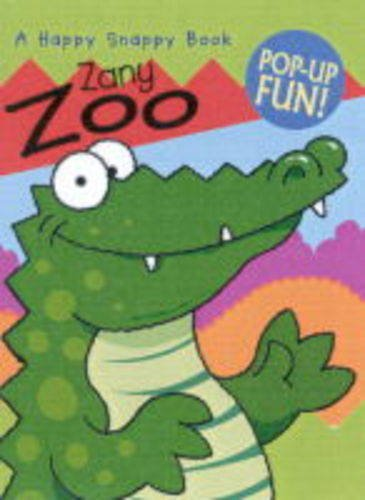9781840111859: Zany Zoo (Happy Snappy Book)