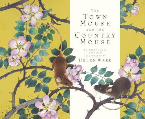 Town Mouse and Country Mouse (1840111887) by Helen Ward