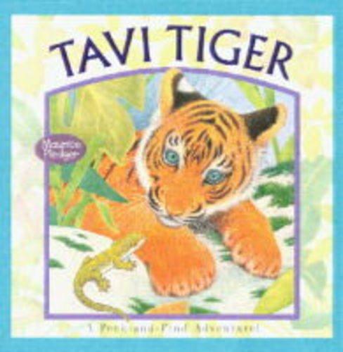 9781840113204: Tavi Tiger: Peek and Find Adventure!